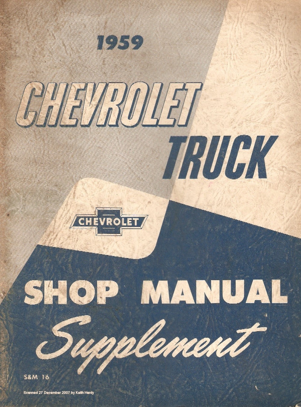 1959 chevrolet truck shop manual supplement rh chevy oldcarmanualproject com chevy manual steering box lube chevy manual steering box rebuild
